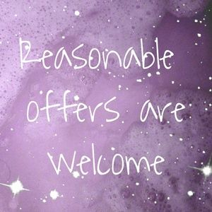 Only reasonable offers are welcome.
